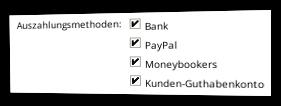 Auszahlungsmethoden Banküberweisung, PayPal, Moneybookers, Kunden-Guthabenkonto aktivieren