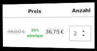 Alter Preis: 49,00 € - bei 2 Stück 25% günstiger: 36,75 €