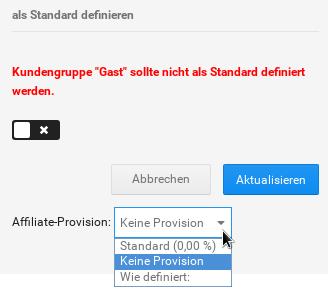 Affiliate-Provision Auswahlfeld mit den Optionen: Standard, Keine Provision, Wie definiert