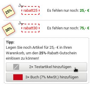 Tipp: Legen Sie noch Artikel für 25,- € in Ihren Warenkorb, um den 25%-Rabatt-Gutschein einlösen zu können! Mauszeiger über einem von 2 Hinzufügen-Buttons.