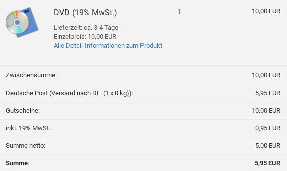 DVD für 10,00 EUR im Warenkorb, Deutsche Post (Versand nach DE: (1 x 0 kg)): 5,95 EUR, Gutscheine: -10,00 EUR, inkl. 19% MwSt.: 0,95 EUR