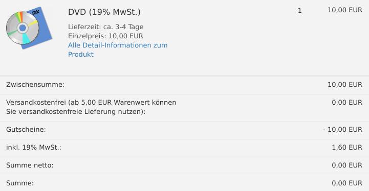 DVD für 10,00 EUR im Warenkorb, Versandkostenfrei, Gutscheine: -10,00 EUR, inkl. 19% MwSt.: 1,60 EUR