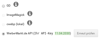 Converer-Auswahl: GD, ImageMagick, cwebp (lokal), Werbe-Markt.de API (Ihr API-Key 11.04.2030)