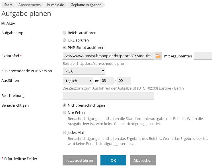 Aufgabe planen, Aktiv, Aufgabentyp: PHP-Skript ausführen