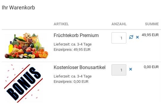 Ihr Warenkorb: 1x Früchtekorb Premium, 1x Kostenloser Bonusartikel