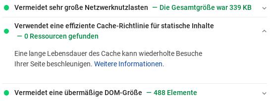 Verwendet eine effiziente Cache-Richtlinie für statische Inhalte 0 Ressourcen gefunden Eine lange Lebensdauer des Cache kann wiederholte Besuche Ihrer Seite beschleunigen. Weitere Informationen.