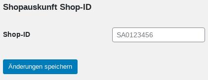 """Shopauskunft Shop-ID, Label Shop-ID , Eingabefeld mit Wert SA0123456, darunter ein Button """"Änderungen speichern"""""""