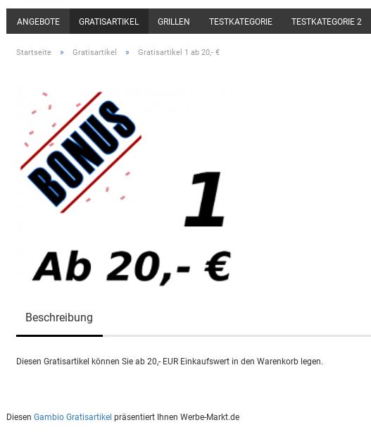 Beschreibung Diesen Gratisartikel können Sie ab 20,- EUR Einkaufswert in den Warenkorb legen. Diesen Gambio Gratisartikel präsentiert Ihnen Werbe-Markt.de