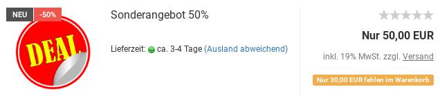 Sonderangebot 50%: Nur 50,00 EUR