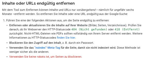 Inhalte oder URLs endgültig entfernen: Verwenden Sie keine robots.txt, um Seiten zu blockieren.