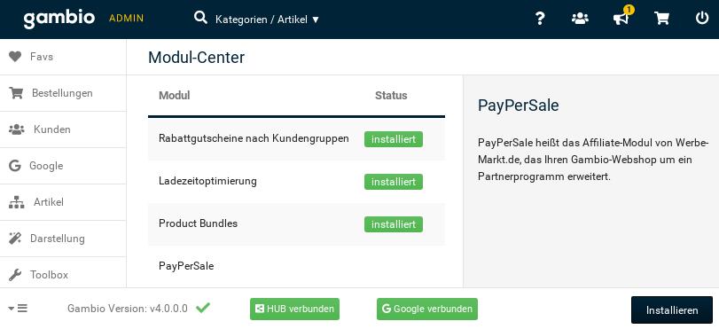 Gambio Admin: Modul-Center: PayPerSale PayPerSale heißt das Affiliate-Modul von Werbe-Markt.de, das Ihren Gambio-Webshop um ein Partnerprogramm erweitert. > Installieren