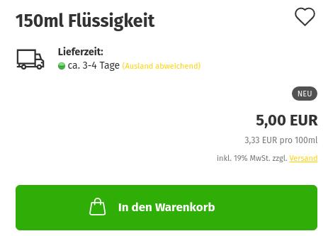 150ml Flüssigkeit 5,00 EUR, 3,33 EUR pro 100ml