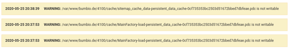 3 Log-Einträge à la WARNING: /var/www/bumbio.de/4100/cache/sitemap_cache_data-persistent_data_cache-0cf735353bc2503d51672bbed7dbfeae.pdc is not writable