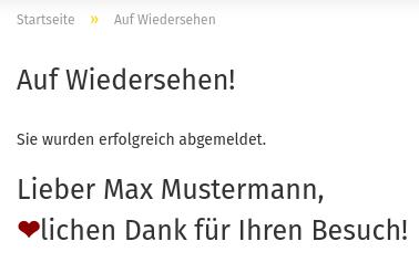 Lieber Max Mustermann, ❤lichen Dank für Ihren Besuch!