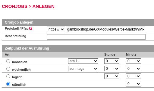 Cronjob anlegen Protokoll / Pfad https://gambio-shop.de/GXModules/Werbe-Markt/WMProduktVerfuegbarkeit/Cron.php Zeitpunkt der Ausführung stündlich 0