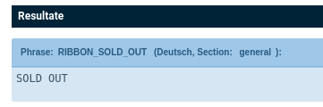 Phrase: RIBBON_SOLD_OUT (Deutsch, Section: general): SOLD OUT