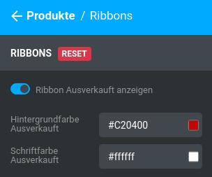 Produkte > Ribbons > Ribbon Ausverkauft anzeigen Hintergrundfarbe Ausverkauft #C20400 Schriftfarbe Ausverkauft #ffffff