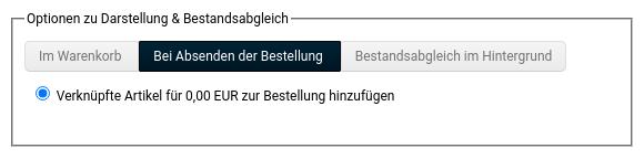Bei Absenden der Bestellung Verknüpfte Artikel für 0,00 EUR zur Bestellung hinzufügen