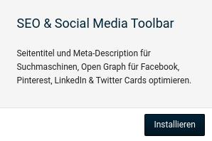 SEO & Social Media Toolbar Seitentitel und Meta-Description für Suchmaschinen, Open Graph für Facebook, Pinterest, LinkedIn & Twitter Cards optimieren. Installieren