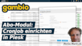 Gambio Abo-Modul: CronJob einrichten in Plesk