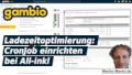 Gambio Ladezeitoptimierung: CronJob einrichten bei All-inkl