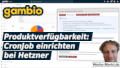 Gambio Produktverfügbarkeit: CronJob einrichten bei Hetzner