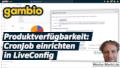 Gambio Produktverfügbarkeit: CronJob einrichten in LiveConfig