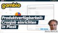 Gambio Produktverfügbarkeit: CronJob einrichten in Plesk