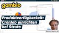 Gambio Produktverfügbarkeit: CronJob einrichten bei Strato